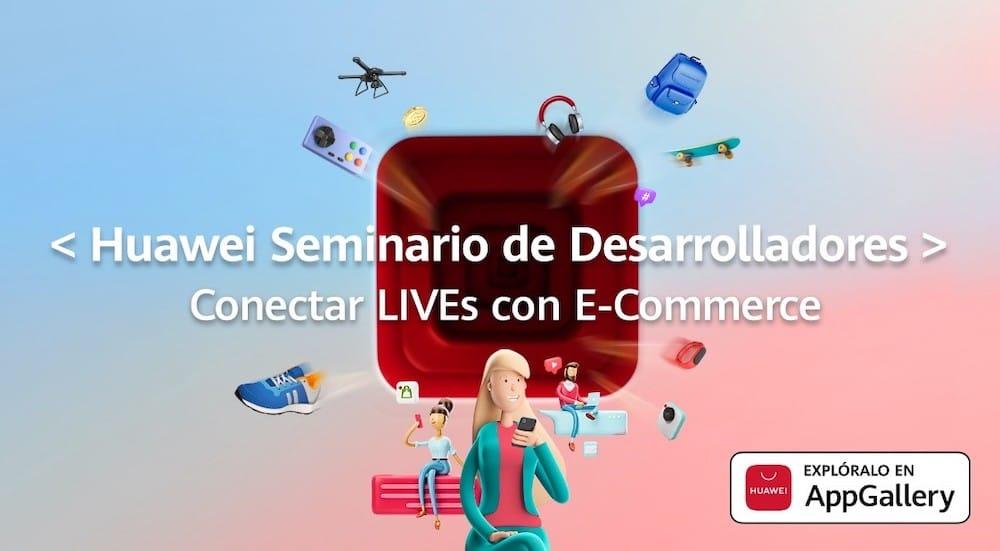 eCommerce de Huawei en vivo en el Webinar de Huawei Developer