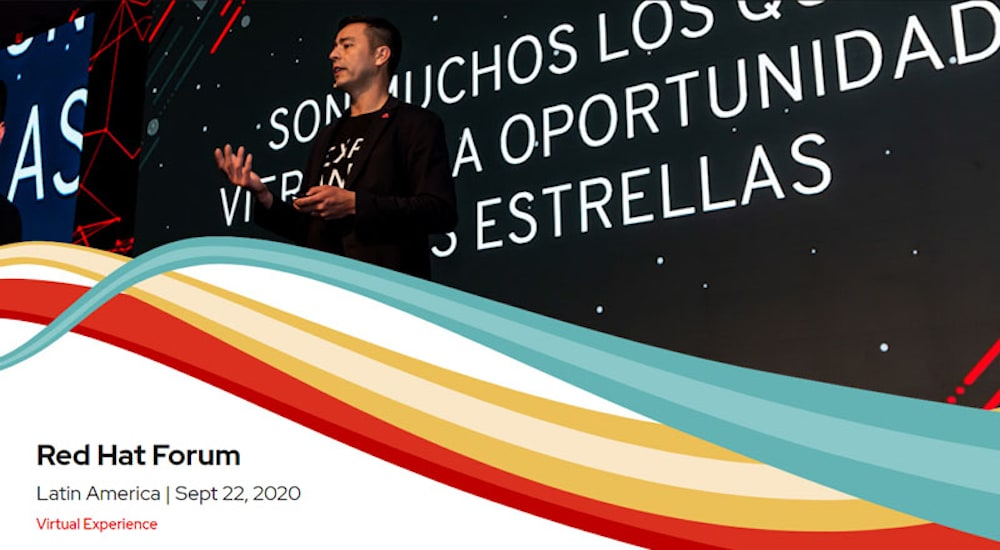 El Red Hat Forum 2020 Latin America fue virtual y abierto