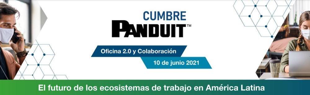 Cumbre Panduit: Oficina 2.0 y Colaboración